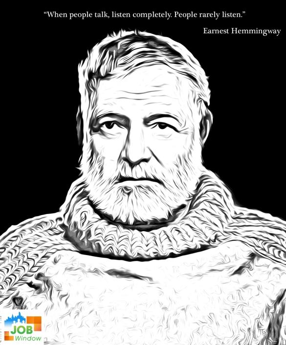 Ernest Hemingway Quote - The Job Window