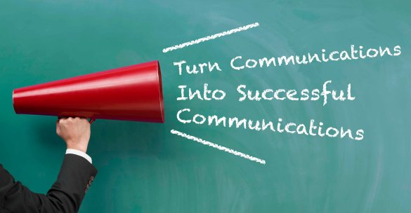 Turn Communications Into Successful Communications