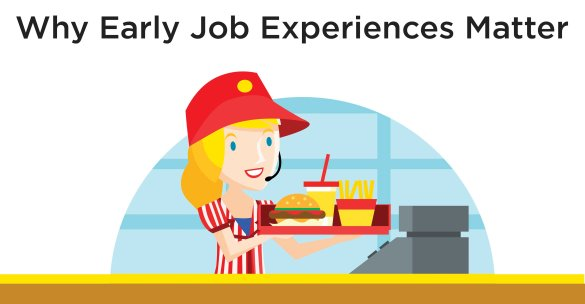 Why Early Job Experiences Matter