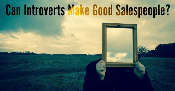 Can Introverts Make Good Salespeople?