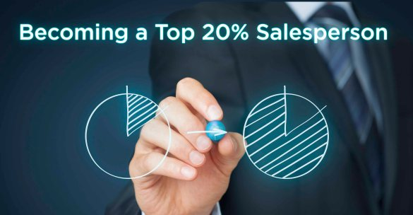 Becoming a Top 20% Salesperson