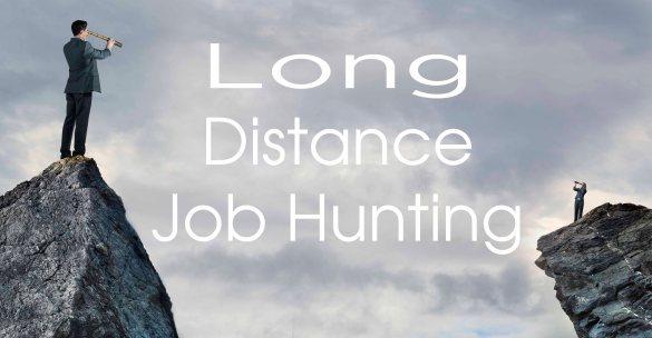 long distance job hunting