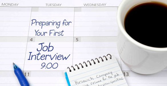 Preparing for Your First Job Interview - The Job Window