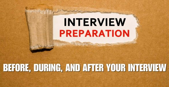Before, During, And After Your Interview