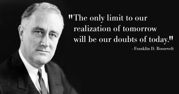 Tomorrow's Limits Are Set By Today's Doubts