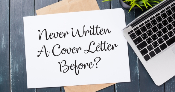 Never Written A Cover Letter Before?