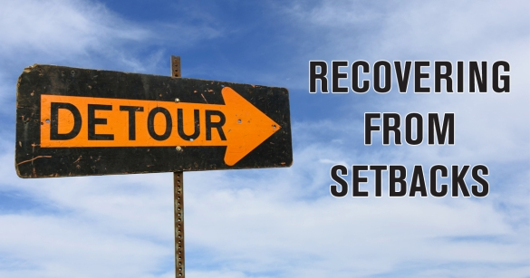 Recovering From Setbacks