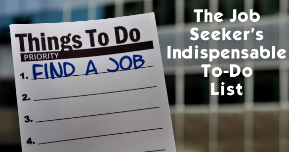 The Job Seeker's Indispensable To-Do List