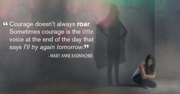 The Courage To Try Again Tomorrow