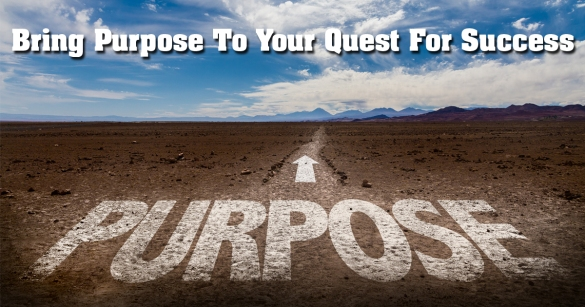 The Purpose of Success
