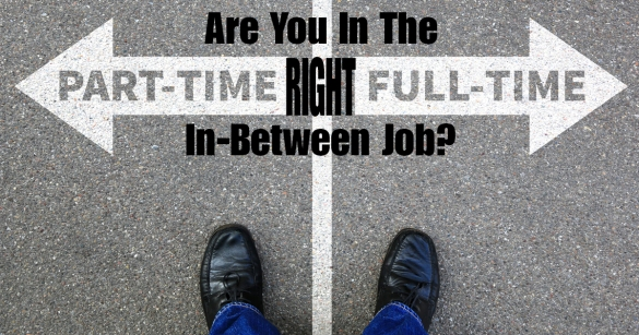 Are You In The Right In-Between Job?