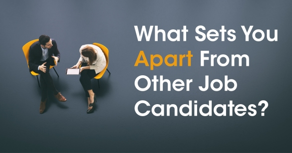 """What Sets You Apart From Other Job Candidates?"""