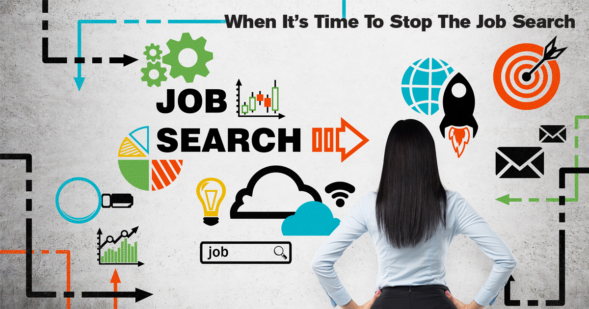 When It's Time To Stop The Job Search