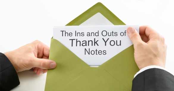 The Ins and Outs of Thank You Notes