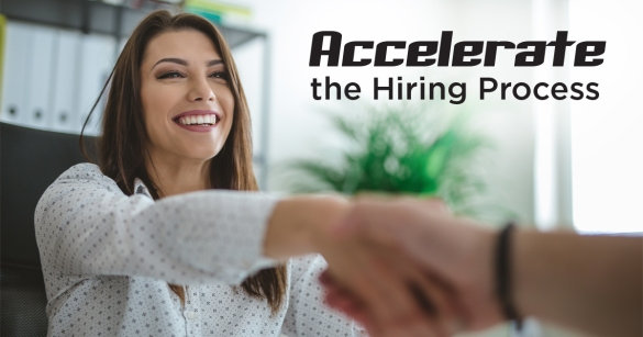 Accelerate the Hiring Process