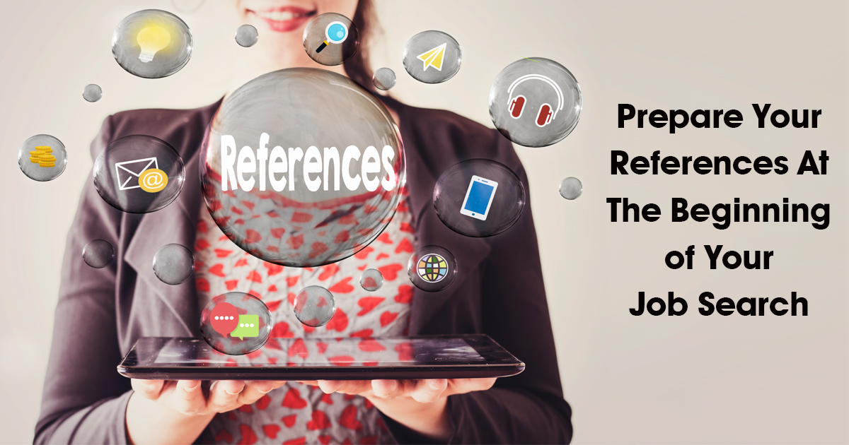 Prepare Your References At The Beginning of Your Job Search