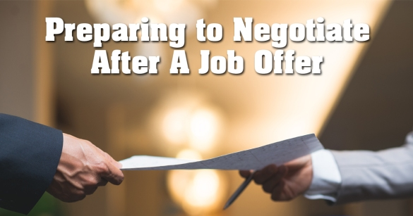 Preparing to Negotiate After A Job Offer