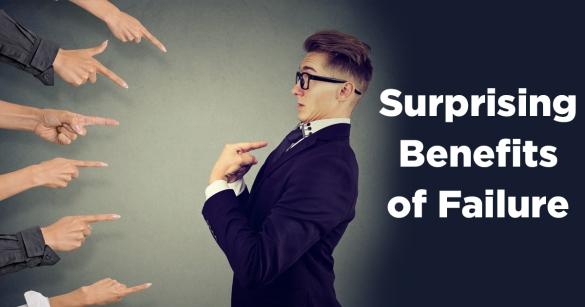 Surprising Benefits of Failure