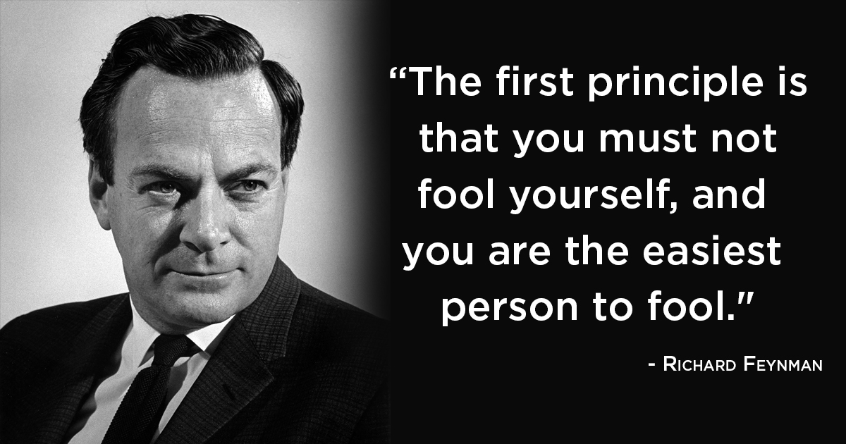 Fooling Yourself Is Worse Than Getting Fooled By Others