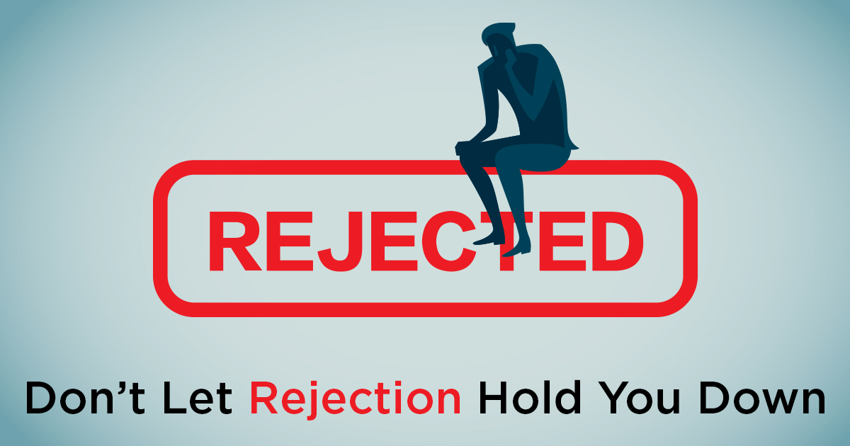 Don't Let Rejection Hold You Down