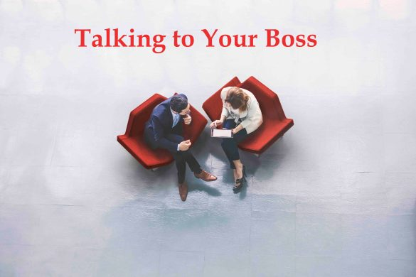 Talking to Your Boss